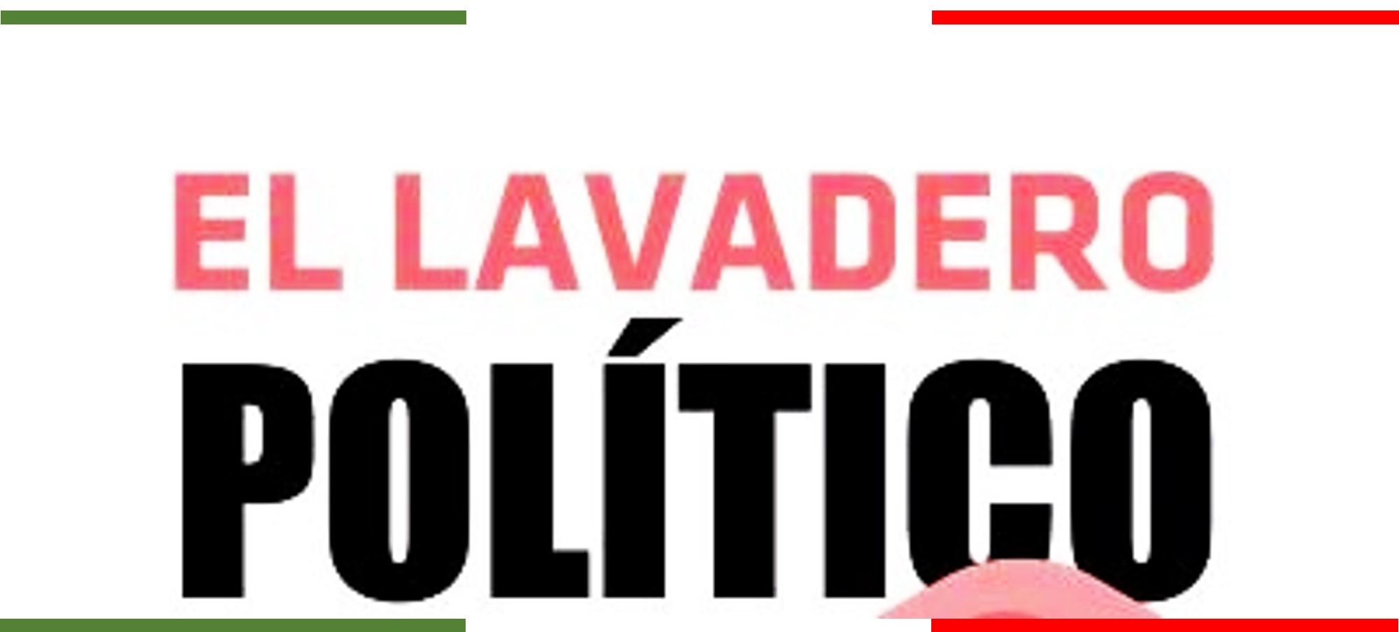 Columna: Lavadero Político (24-6-19)
